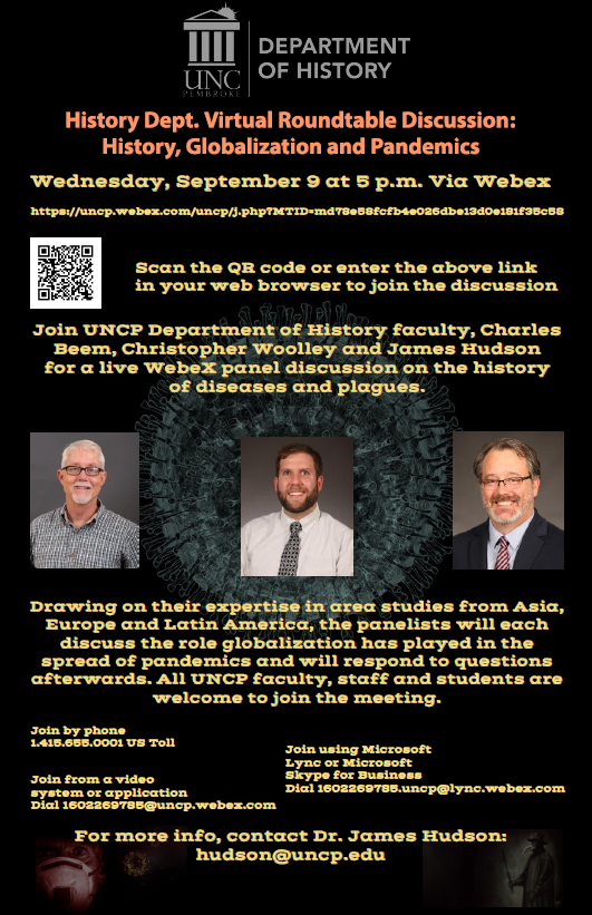 History Department Virtual Roundtable Discussion: History, Globalization, and PandemicsHistory Department Virtual Roundtable Discussion: History, Globalization, and Pandemics