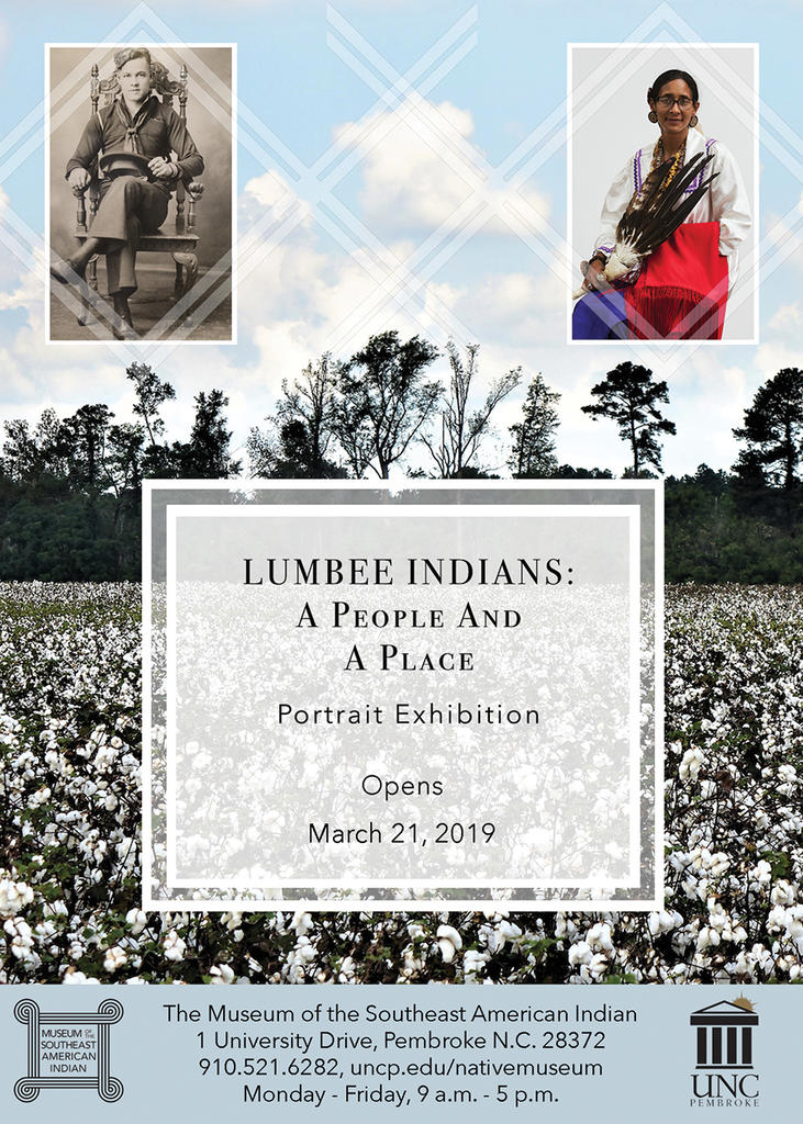 LUMBEE INDIANS: A People And A Place; Portrait Exhibition; Opens March 21, 2019
