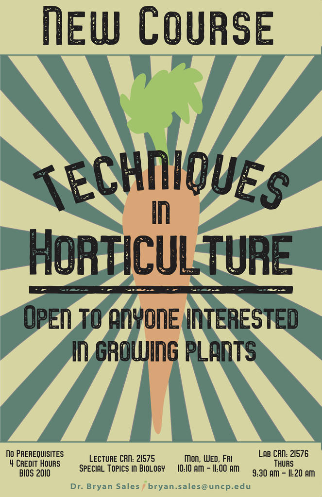 TECHNIQUES IN HORTICULTURE OFFERED IN SPRING 2020