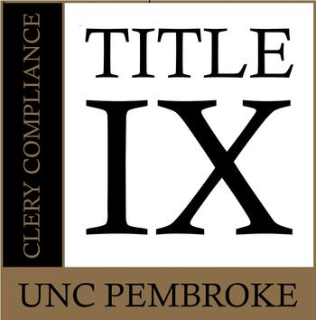 Title IX and Clery Compliance at UNC Pembroke